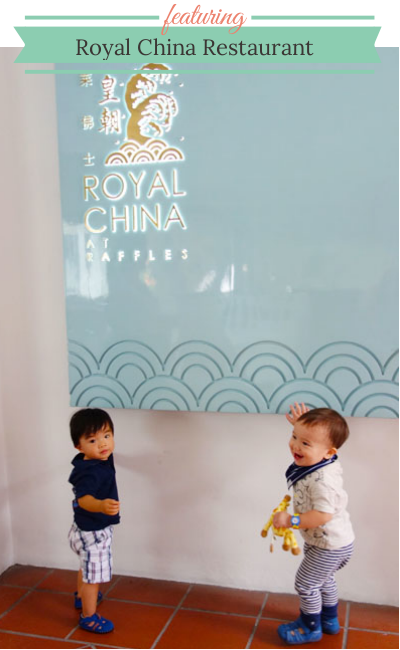 Royal China Restaurant - Brunch With My Baby Singapore