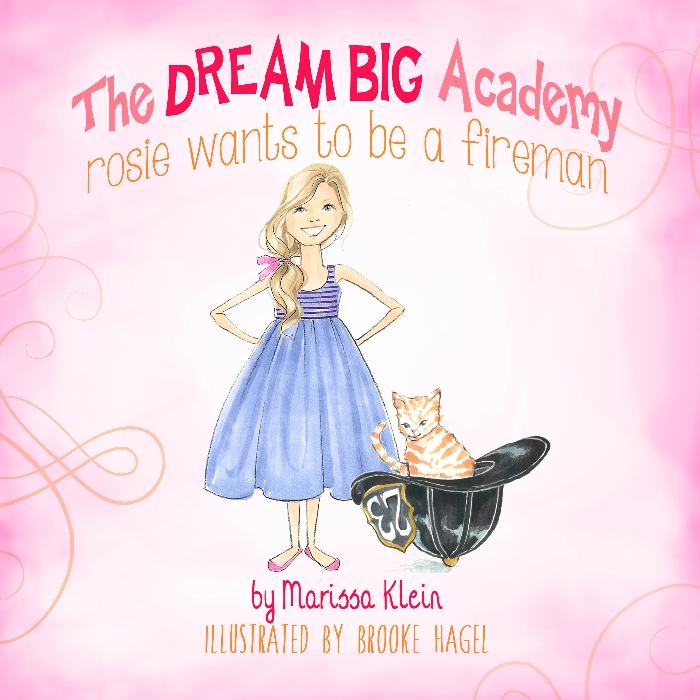 The Dream Big Academy: Rosie Wants To Be A fireman {Book Review} via brunchwithmybaby.com