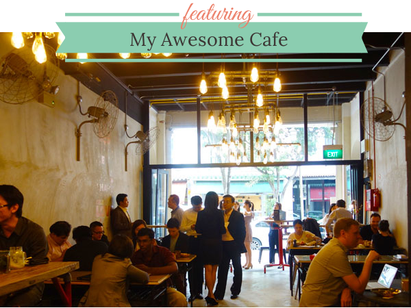 MY AWESOME CAFE: Kid-Friendly Cafes, Telok Ayer, Singapore
