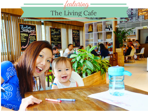 THE LIVING CAFE: Kid-Friendly Cafes, Bukit Timah, Singapore