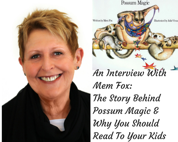 Mem Fox: The Story Behind Possum Magic & Why You Should Read To Your Kids #authors #possummagic #whereisthegreensheep #kidsbooks via christineknight.me