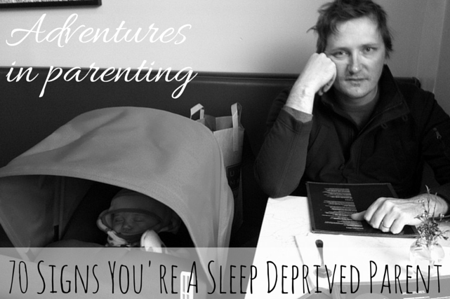 70 Signs You're A Sleep Deprived Parent #family #parenting #kids via christineknight.me