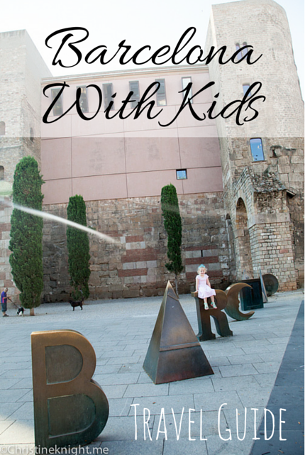 Travel Guide: #Barcelona With Kids #familytravel #Spain via christineknight.me