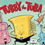 Babies Proms: Tubby the Tuba – Sydney's Best Shows For Kids