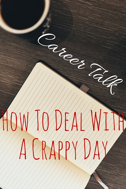 How To Deal With A Crappy Day via christineknight.me
