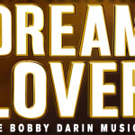 Dream Lover – The Bobby Darin Musical {Giveaway!}