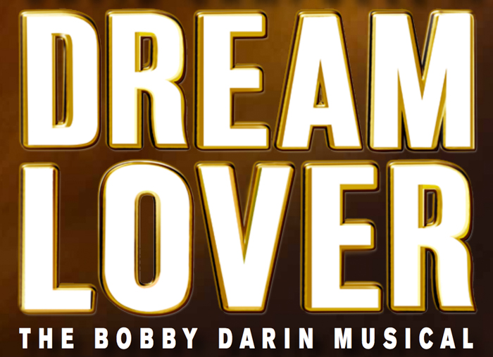 Dream Lover The Bobby Darin Musical via christineknight.me