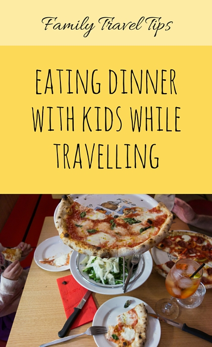 Eating Dinner With Kids While Travelling via christineknight.me