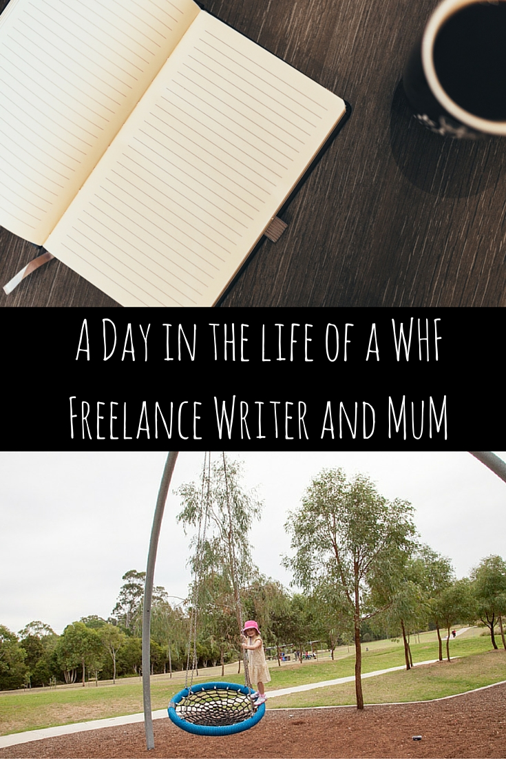 A Day in the Life of a WFHFreelance Writer and Mum