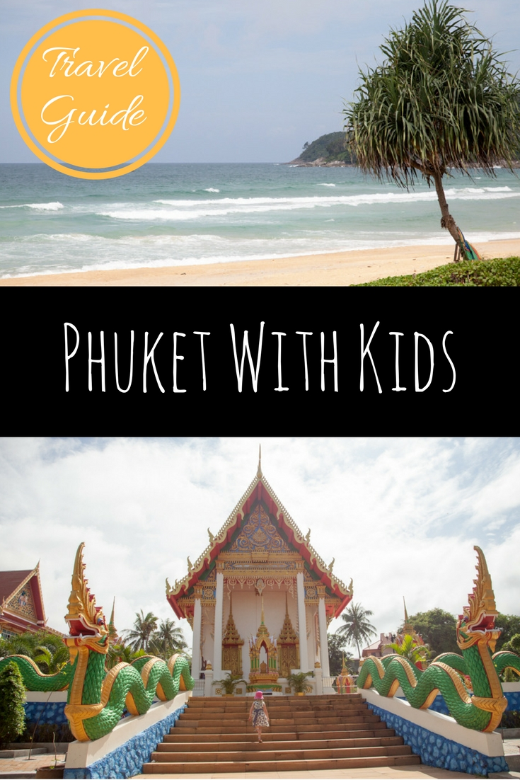 Thailand: Phuket With Kids