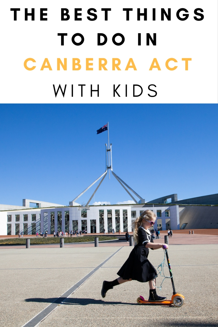 The Best Things To Do In Canberra ACT Australia With Kids | Family Travel | Travel With Kids