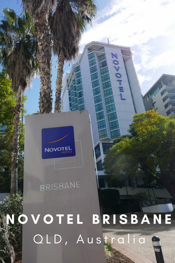 Hotel Review: Novotel Brisbane - Adventure, baby!