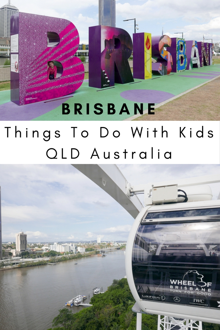 Things To Do In Brisbane QLD With Kids