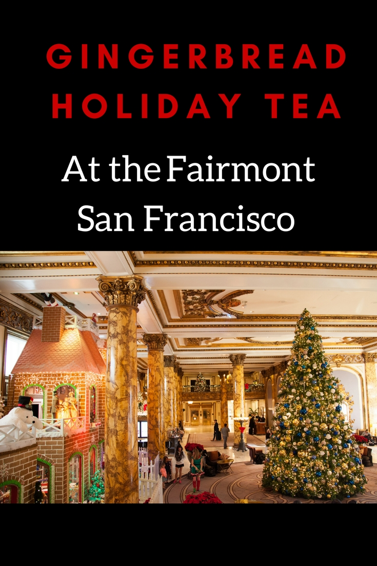 Fairmont San Francisco Gingerbread Holiday Tea