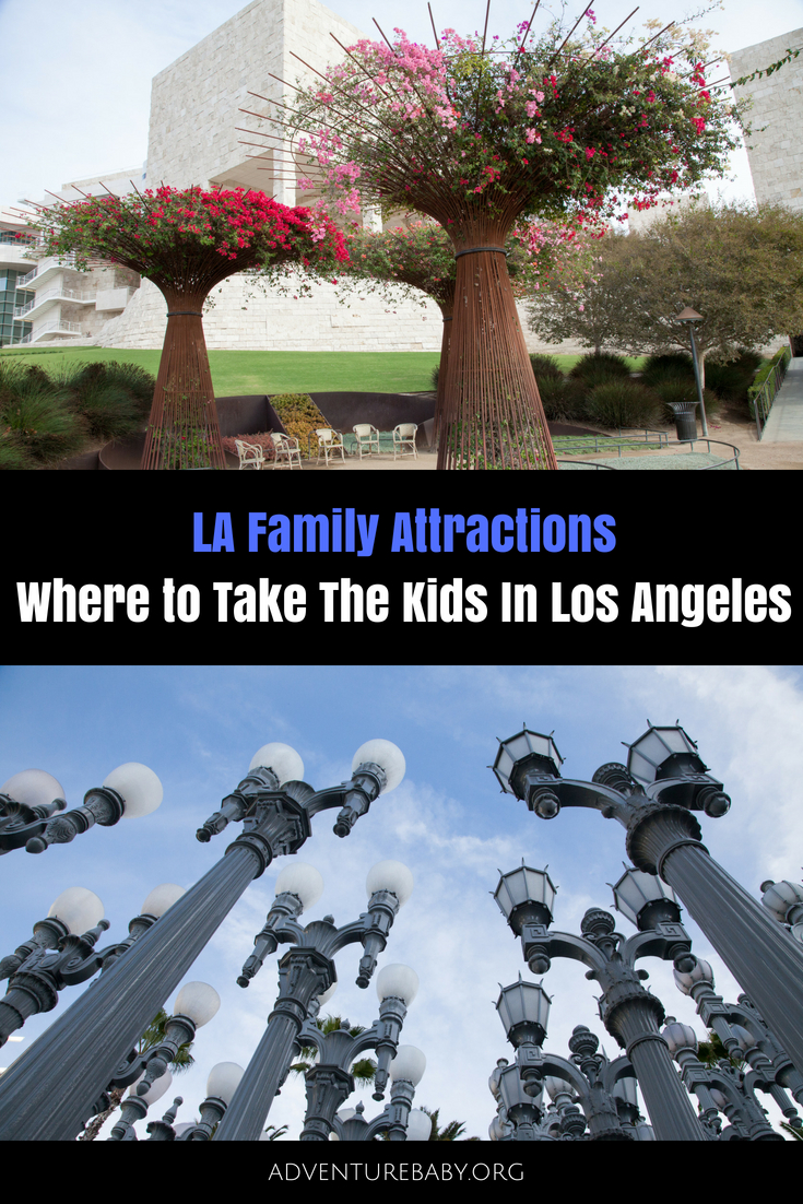 LA Family Attractions: Where To take The Kids In Los Angeles