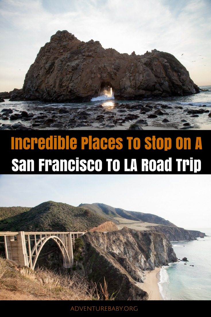 Incredible Places To Stop On A San Francisco To Los Angeles Road Trip, USA