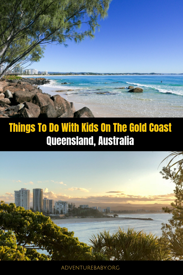 Things To Do On The Gold Coast With Kids: Qld Australia