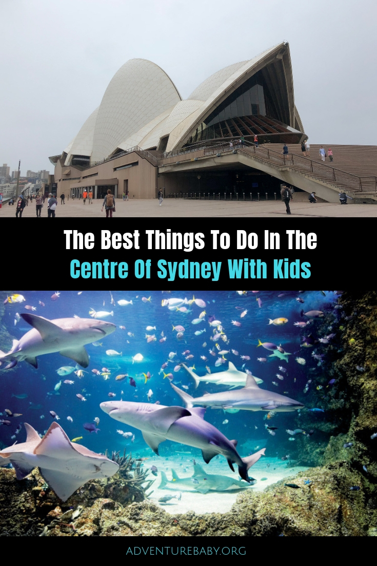 The Best Things To Do In The Centre Of Sydney With Kids