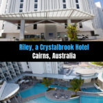 Cairns Hotel Review: Riley by Crystalbrook